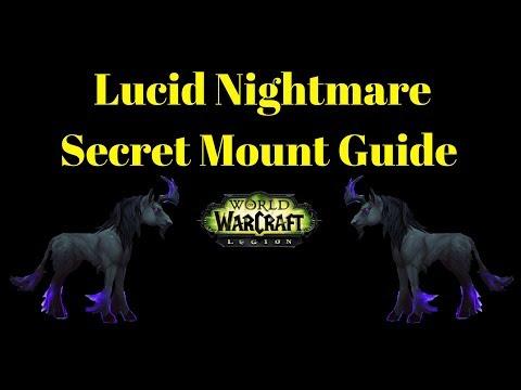 Warcraft Mounts - Lucid Nightmare Mount 100% Complete Guide Legion Secret Rare Mount