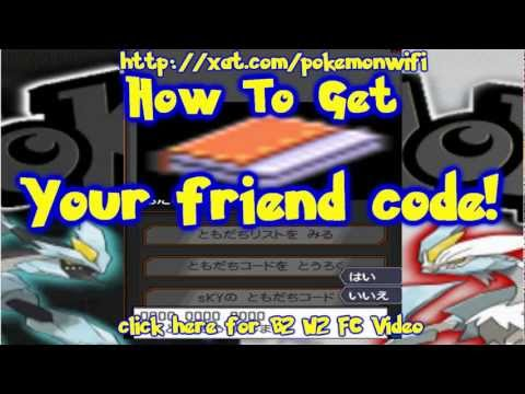 Pokemon B2 W2 How to Get Your Friend code Pal Pad