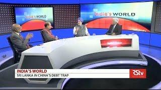 India's World- Sri Lanka in China