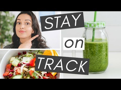 STICKING TO A HEALTHY LIFESTYLE  (5 tips to stay on track)