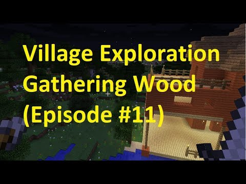 Father vs. Son Village Exploring and Gathering Wood (Episode #11)