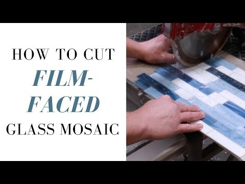 How to Cut Film-Face Mounted Glass Mosaic Tile