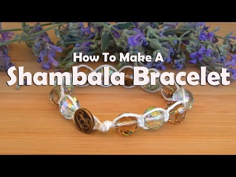 How To Make Jewelry: How To Make A Shambala Bracelet