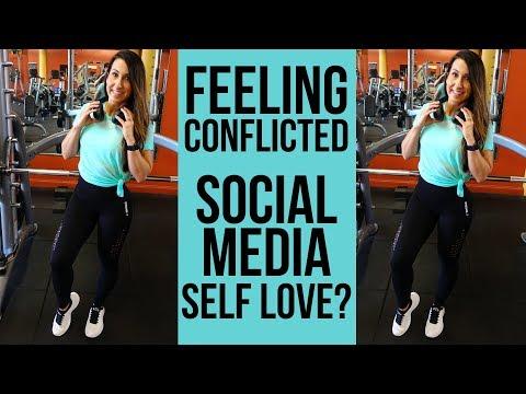 Feeling Conflicted - Social Media Self Love Trend