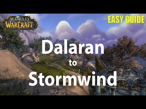 How to get to Stormwind from Dalaran - 2016 Legion guide