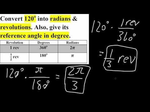 PreCal: Convert degree to revolutions and radians (Step by Step)