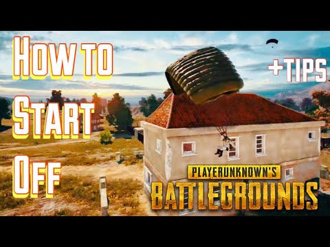 How to PROPERLY Start off in PUBG? - Beginner Tips!