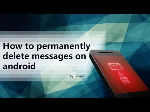 How to permanently delete messages on Android