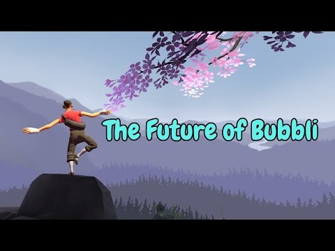 The Future of Bubbli