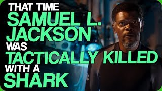 Download That Time Samuel L. Jackson Was Tactically Killed with a Shark (Movies That Need Ridiculous Sequels) Video