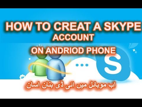 HOW TO CREATE A SKYPE ACCOUNT ON YOUR ANDROID MOBILE 2016/2017 URDU/HINDIfree skype account