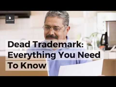 Dead Trademark: Everything You Need To Know