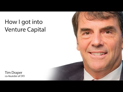 Tim Draper: How I Got Into Venture Capital
