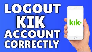 How To Logout Of Kik 2015