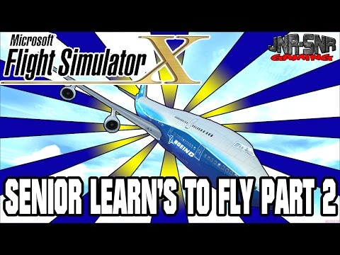 MICROSOFT FLIGHT SIMULATOR X | Learning to fly with Senior and James the Fox | PART 2