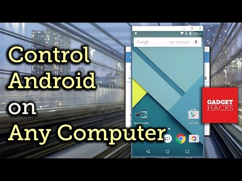 Control Your Android Device from Any Computer (Windows / Mac) [How-To]