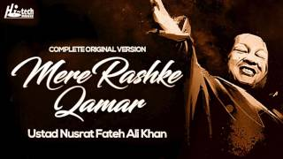 MERE RASHKE QAMAR (Original Complete Version) - USTAD NUSRAT FATEH ALI KHAN - OFFICIAL VIDEO