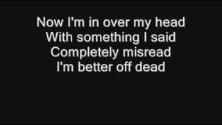 Sum 41 - Over My Head (Better Off Dead) [with lyrics]