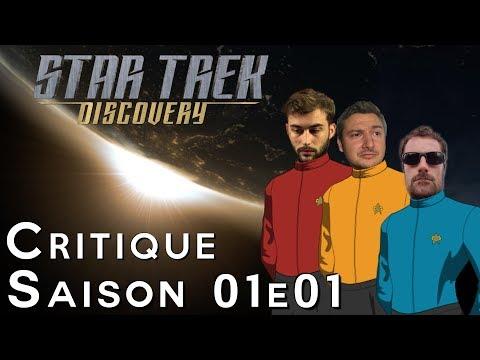 STAR TREK DISCOVERY :   Critique des 2 premiers épisodes