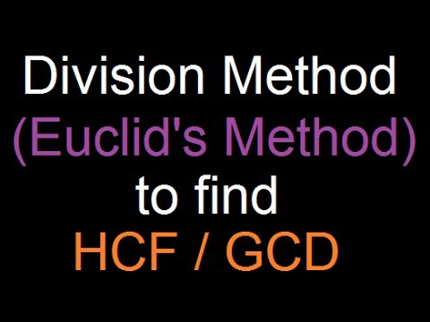 Division Method to find HCF or GCD