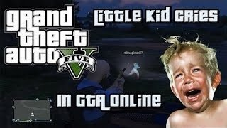 KID CRIES OVER BEEN KILLED ON GTA 5 ( stonelessheart4)