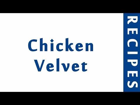 Chicken Velvet   POPULAR RECIPES   RECIPES LIBRARY   MY RECIPES