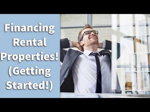 Financing Rental Properties! (Getting Started!)