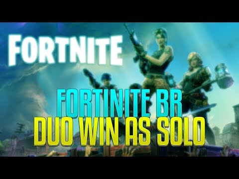 FORTNITE BATTLE ROYALE - DUO WIN ON MY OWN