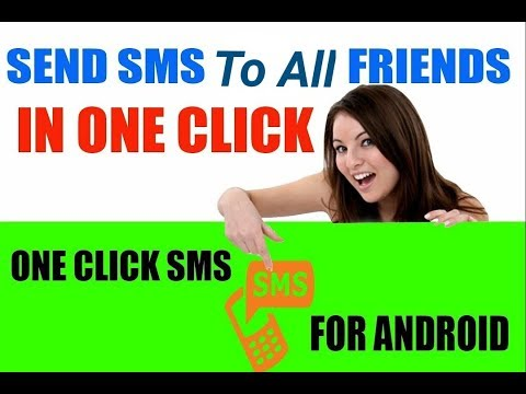 how to send text message to all contacts just in one click