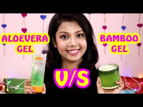 BAMBOO GEL V/S ALOE VERA GEL   WHICH ONE IS THE BEST?   KRISHNA ROY MALLICK