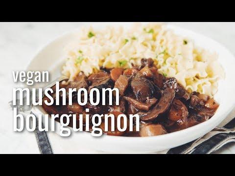 VEGAN MUSHROOM BOURGUIGNON | hot for food