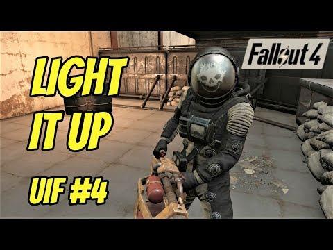Light It Up!   Fallout UIF Episode 4  