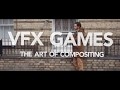 VFX Games The Art Of Compositing