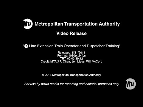 MTA Video Release: 7 Line Extension Train Operator and Dispatcher Training - 5/31/2015