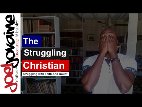 Christian Struggling With Doubt | When Your Faith Is Tested