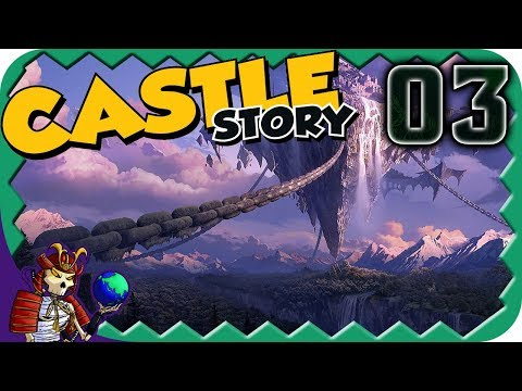 CASTLE STORY | Fortified Defences and Gateways | 3 | Let's Play Castle Story Gameplay