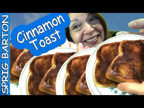 Make THE BEST CINNAMON TOAST! Quick & Easy! Recipe! Sprig Barton! How to Make It!