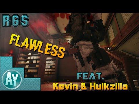 Rainbow 6 Siege: Flawless Victory w/Kevin & Hulkzilla