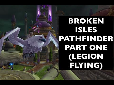 Unlock Legion Flying, Part 1 (Broken Isles Pathfinder, Part One) | WoW Achievement Guide