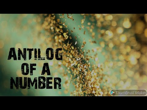 How to calculate Antilog of a number