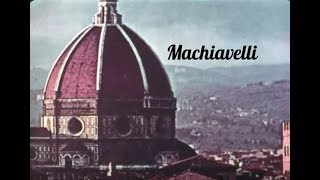 Who was Niccolo Machiavelli? - What are the  Machiavellian principles?