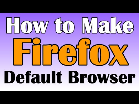 How To Make Firefox Default Browser