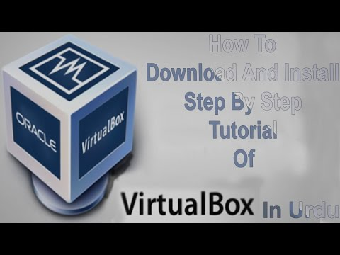 How To Download And Install Oracle VM Virtual Box In All Operating System In Urdu
