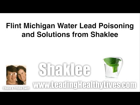 Flint Michigan Water Lead Poisoning - Solution from Shaklee