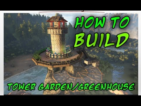 Ark- How to Build A Cliff platform Tower Greenhouse /Garden