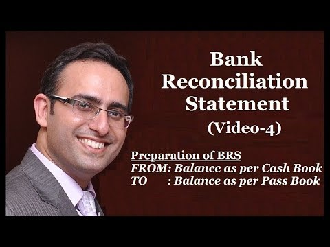 How to make Bank Reconciliation Statement (Video-4)-Preparation of Bank Reconciliation Statement