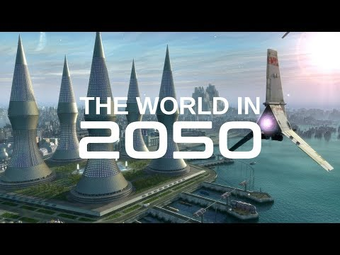 The World In 2050 [The Real Future Of Earth] - Full BBC Documentary HD