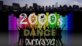 Most famous dance songs 2000s