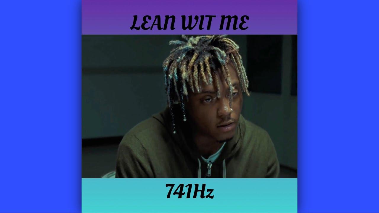 (741Hz) Juice WRLD - Lean Wit Me