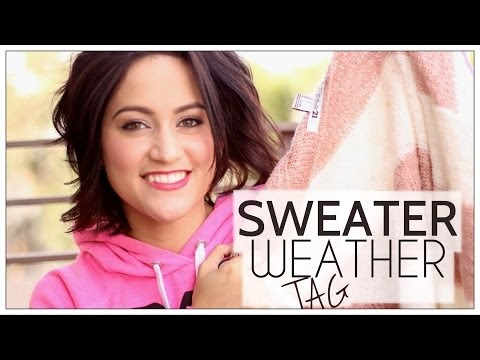 Sweater Weather TAG | I HATE UGGS, PLL & BEER